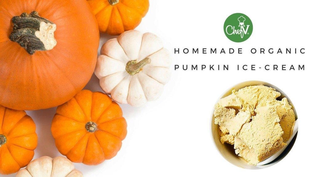 Pumpkin Ice Cream Organic Homemade - chefv.com